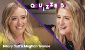 Hilary Duff Quizzes Meghan Trainor on 'The Lizzie McGuire Movie' Trivia | Quizzed