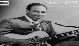 Jimmy Reed - Ain't that lovin you baby