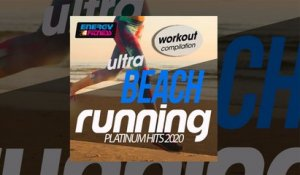 E4F - Ultra Beach Running Platinum Hits 2020 Workout Compilation - Fitness & Music 2020