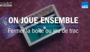 Confinement : on joue à ferme la boîte ou jeu de trac (shut the box)