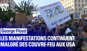 Houston, New York, Los Angeles, Washington DC... Les manifestations réclamant justice pour George Floyd continuent aux États-Unis