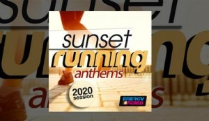 E4F - Sunset Running Anthems 2020 Session - Fitness & Music 2020