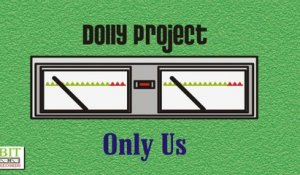 Dolly Project - ONLY US (bagdad version)