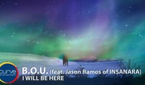 B.O.U. Ft. Jason Ramos of Insanara - I Will Be Here - Official Lyric Video