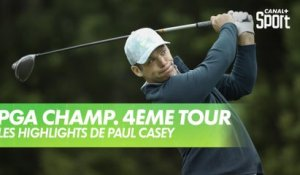 Golf - USPGA / Dernier Tour : Les highlights de Paul Casey