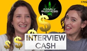 FAMILY BUSINESS : Interview CA$H de Julia Piaton et Louise Coldefy