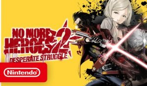 No More Heroes 2: Desperate Struggle – Launch Trailer - Nintendo Switch