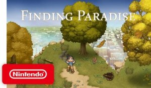 Finding Paradise - Announcement Trailer - Nintendo Switch