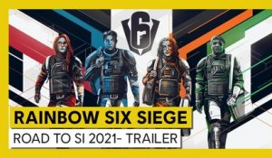 Tom Clancy's Rainbow Six Siege - Road to S.I. 2021 - Event Trailer