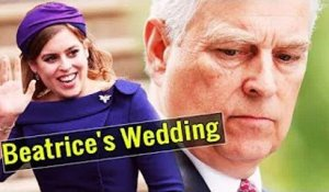 What Will Be Prince Andrew 39s Role In Princess Beatrice 39s Wedding And Will The Duke Of York Be