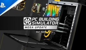 PC Building Simulator - 1.2.0 Mega Update Trailer | PS4