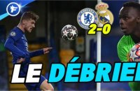 Le Débrief de Chelsea-Real Madrid