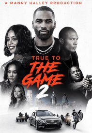 Affiche de True to the Game 2