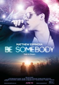 Affiche de Be Somebody