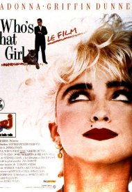 Affiche de Who's That Girl ?