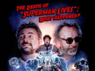 "The Death of ""Superman Lives"": What Happened?"