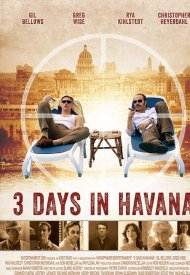 Affiche de Three Days In Havanna