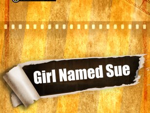 Girl Named Sue