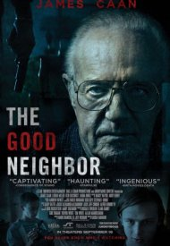 Affiche de The Good Neighbor