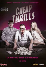 Affiche de Cheap Thrills