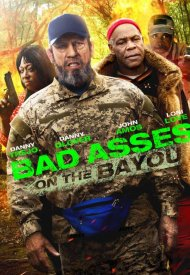 Affiche de Bad Asses on the Bayou