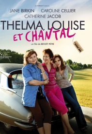 Affiche de Thelma, Louise et Chantal