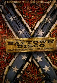 Affiche de The Baytown Outlaws (Les hors-la-loi)
