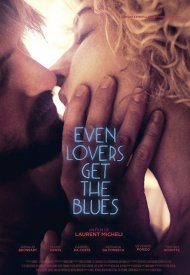 Affiche de Even Lovers Get the Blues