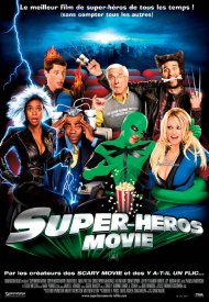 Affiche de Super Héros Movie