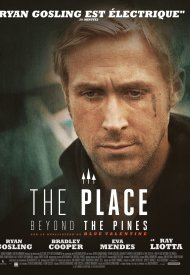Affiche de The Place Beyond the Pines