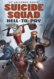 Affiche de Suicide Squad: Hell To Pay