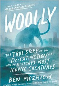 Affiche de Woolly: The True Story of the De-Extinction of One of History's Most Iconic Creatures
