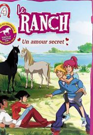 Affiche de Le Ranch 4 - Un amour secret