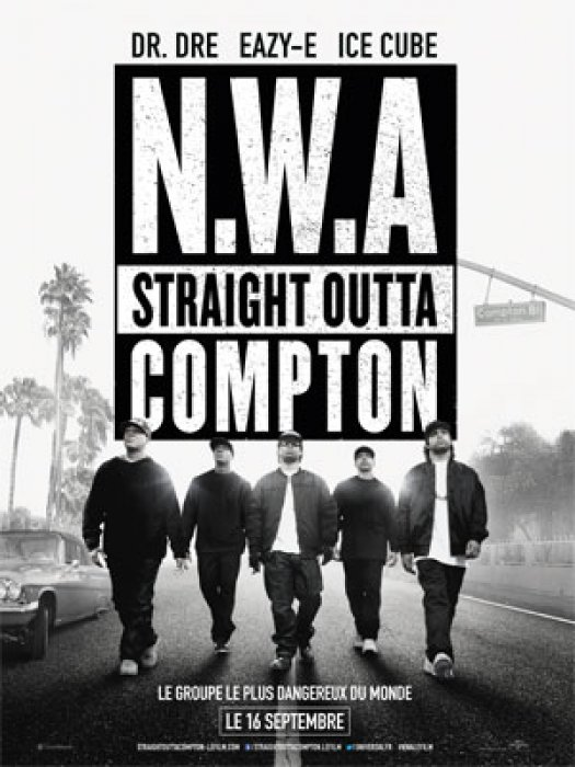 N.W.A - Straight Outta Compton : Affiche