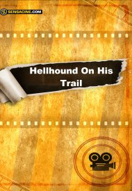 Affiche de Hellhound On His Trail