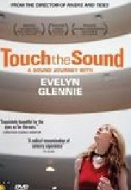 Affiche de Touch the Sound: A Sound Journey with Evelyn Glennie