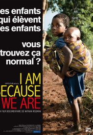 Affiche de I Am Because We Are