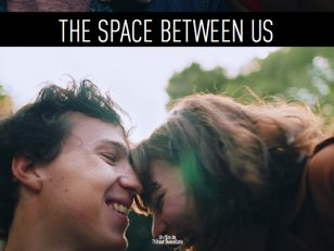 The Space Betwen Us