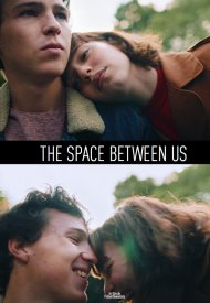 Affiche de The Space Betwen Us