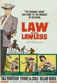 Affiche de Law of the Lawless