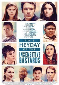 Affiche de The Heyday of the Insensitive Bastards