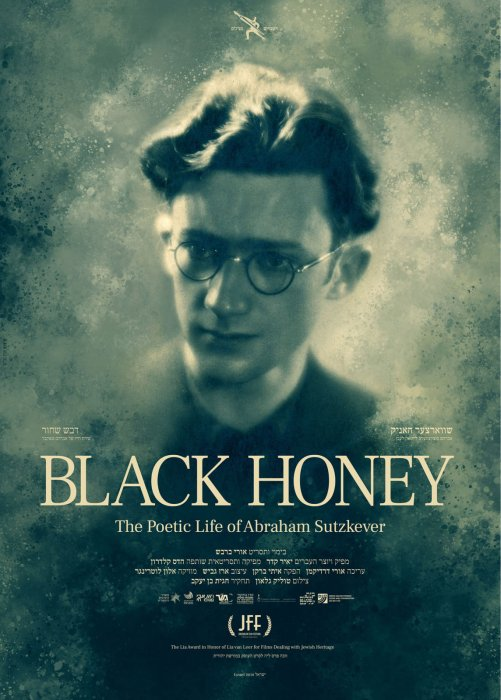 Black Honey, The Life and Poetry of Avraham Sutskever : Affiche