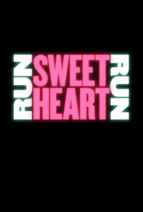 Run Sweetheart Run : Affiche