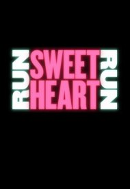 Affiche de Run Sweetheart Run