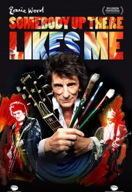 Affiche de Ronnie Wood: Somebody Up There Likes Me