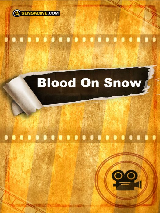 Blood On Snow : Affiche