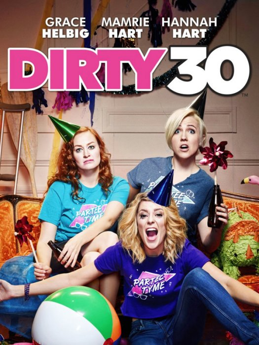 Dirty 30 : Affiche
