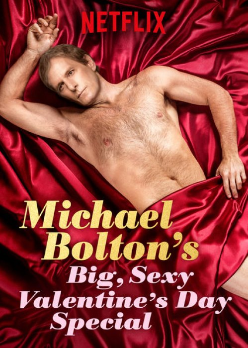 Michael Bolton's Big, Sexy, Valentine's Day Special : Affiche