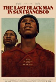 Affiche de The Last Black Man in San Francisco