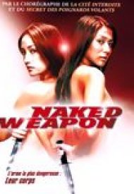 Affiche de Naked Weapon